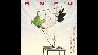 SNFU - IF You Swear You'll Catch No Fish - 1986