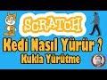 Scratch Dersleri #Ders2 Hareket | Scratchte Yürüyen Adam Nasıl Yapılır ve Kostüm Değiştirme