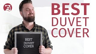 Best Duvet Covers - Which Will You Choose?