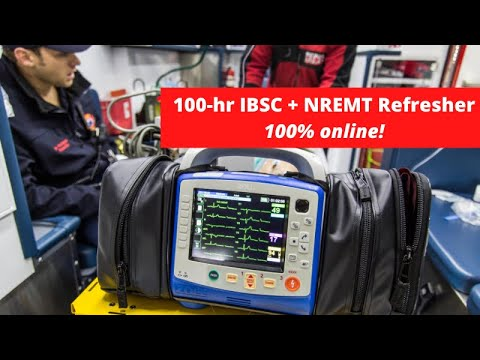 100-Hour NREMT & IBSC Refresher Course Introduction - YouTube