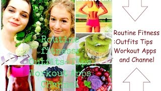 ¤ Routine Fitness : Outfits/ Tips/Workout/Apps And Channel ¤