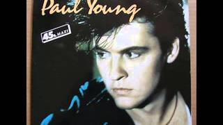 Paul Young - Everything Must Change (Extended Version)