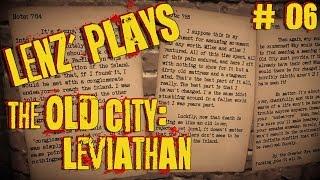 preview picture of video 'The Old City: Leviathan, 1080p, 06 - Aufklärung und Verwirrung - Playthrough Deutsch'