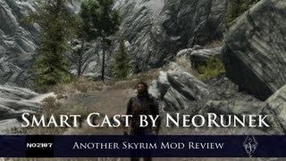 Another Skyrim Mod Review - Smart Cast by NeoRunek