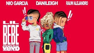 DaniLeigh   Lil Bebe (Bebecito Remix  Audio) Ft. Nio Garcia, Rauw Alejandro