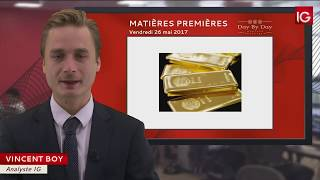 Bourse - Or au comptant, future impulsion haussière ? - IG 26.05.2017