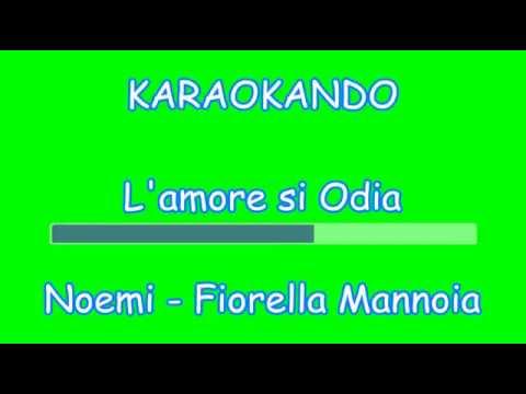 , title : 'Karaoke Duetti - L'amore si Odia - Noemi - Fiorella Mannoia ( Testo )'