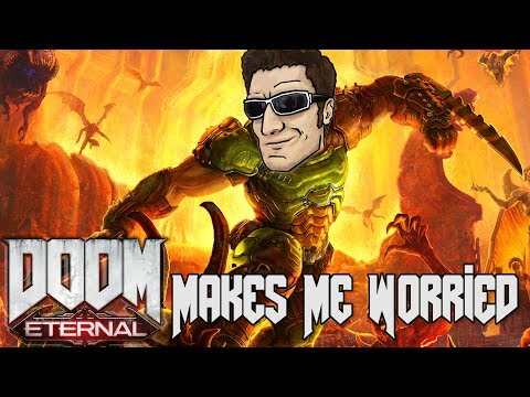 Why I'm Worried About Doom Eternal...