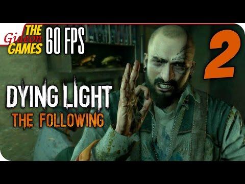 Прохождение Dying Light: The Following с Озвучкой [PС|60fps] - #2 (Погоняем?)