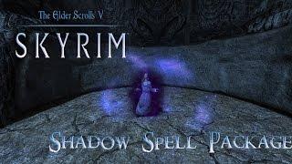 Skyrim Mods: Shadow Spell Package (Reupload)