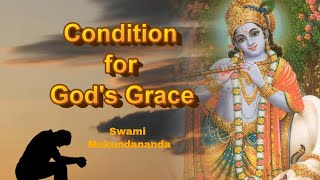 How To Get God's Grace | Condition For God's Grace | Swami Mukundananda