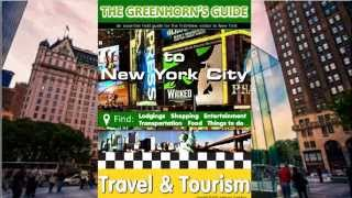 The Greenhorns Guide to New York City Travel & Tourism