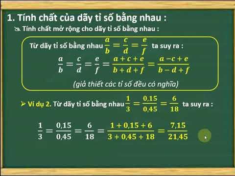Bài 8. Tính chất của dãy tỉ số bằng nhau.