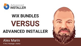 WiX-Bundles Versus Advanced Installer