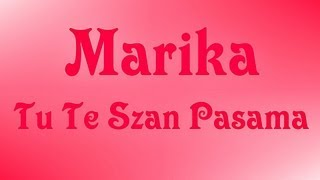 Marika - Tu Te Szan Pasama