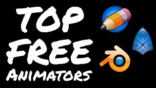 best free animation software for pc 2019 - TH-Clip
