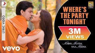 Where's The Party Tonight Lyric Video - KANK|John, Abhishek