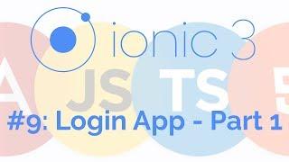 Login and Regsiter App - Part 1: Ionic 3 Tutorial 9 (Intro)