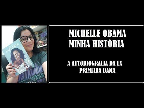 MICHELLE OBAMA I MINHA HISTÓRIA I AUTOBIOGRAFIA I RESENHA