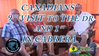 5/19/2017 Canadian's 9th visit to the DR and 1st in Cabrera