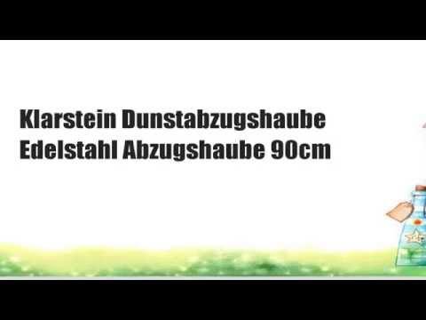 DIE BESTEN Klarstein Dunstabzugshaube Edelstahl Abzugshaube 90cm Esse (