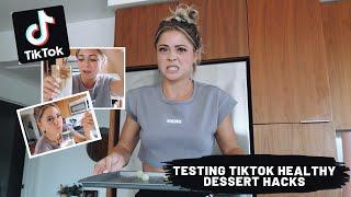 Testing TikTok HEALTHY DESSERT Hacks