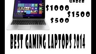 5 Best Gaming Laptops of 2014-Top Laptops for Gaming Reviews