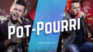 Pot-Pourri - Marcos e Belutti  (Video)