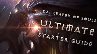 From Beginner to Expert: The Ultimate Diablo 3 Reaper of Souls Guide