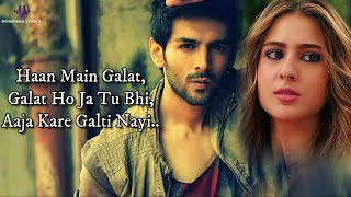 Haan Main Galat (LYRICS) - Love Aaj Kal | Kartik   - YouTube