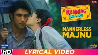 Mannerless Majnu | Lyrical Video | Running Shaadi | Sukanya