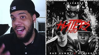 J Alvarez - Bad Bunny - Haters (Remix) Video Oficial ft. Almighty Reaccion