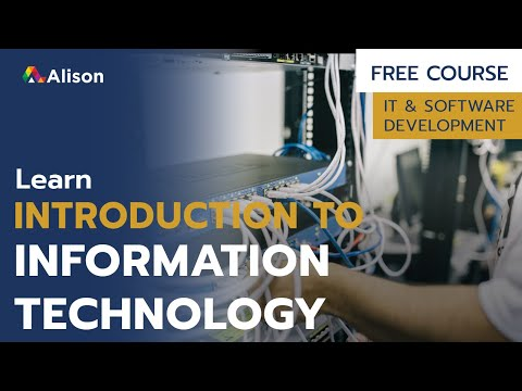Introduction to Information Technology- Alison Free Online Course ...