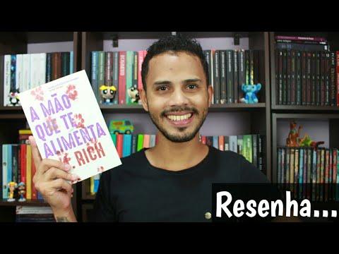 A MÃO QUE TE ALIMENTA | A. J. RICH | RESENHA | EZEQUIEL SOUZZA