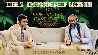 Tier 2 Sponsorship license for companies and Candidates detailed explanation   UK Tier 2 visa change
