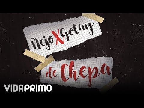 De Chepa (Audio) - Ñejo (Video)