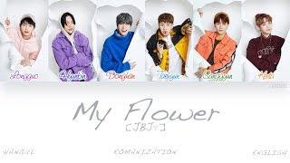 [HAN|ROM|ENG] JBJ - My Flower (꽃이야) (Color Coded Lyrics)