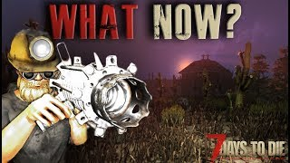 WHAT NOW? - 7 Days To Die - Episode 3
