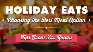 Holiday Eats: Making the Healthier Meal