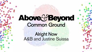 Above & Beyond & Justine Suissa - Alright Now
