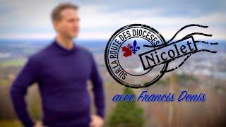 Sur la route du diocèse – Nicolet (1/2)