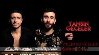 Heijan Ft. Muti & Dj Mehmet Şen Ft  - Yansın Geceler Remix ( Oryantel Versiyon )