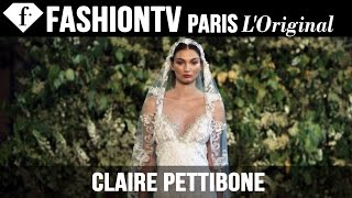 Claire Pettibone Bridal Collection Fall 2015 - Runway Show | FashionTV