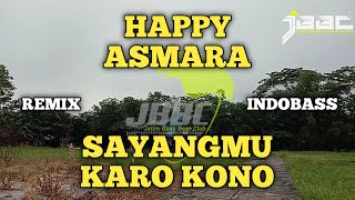 Download lagu Happy Asmara Sayangmu Karo Kono Remix Version Mp3