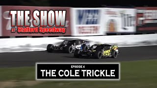 The Show @ SMS:  S1E4 – The Cole Trickle
