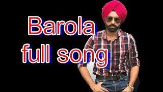 Barola - Full Song | Tarsem Jassar | New Punjabi