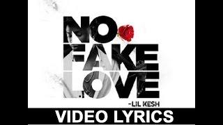 VIDEO LYRICS - Lil Kesh - No Fake Love - MUSIC LYRICS.mp3