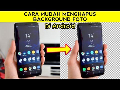 Cara mudah & cepat menghapus background/latar foto di android