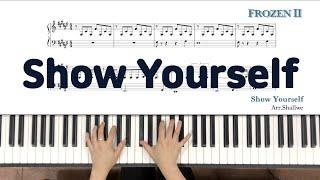 겨울왕국2(Frozen2) - Show Yourself(보여줘) _ piano cover 악보