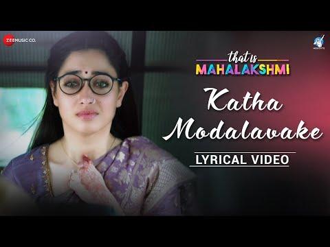 Katha Modalavake Lyrical Video That Is Mahalakshmi Tamannaah Amit Trivedi